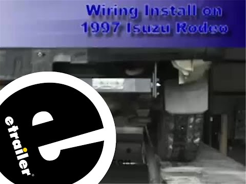 hqdefault trailer wiring harness install, isuzu rodeo etrailer com youtube  at readyjetset.co