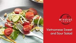 Windset Farms: Vietnamese Sweet and Sour Salad