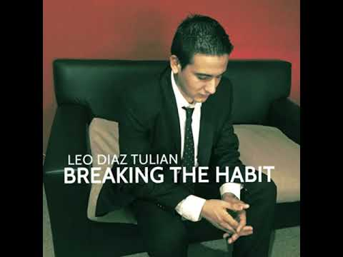 Leo Diaz Tulian - Breaking the Habit (Linkin Park)