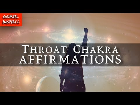 Affirmations To Strengthen Your Throat Chakra Audio
