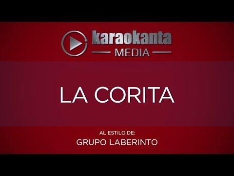 Karaokanta - Grupo Laberinto - La Corita