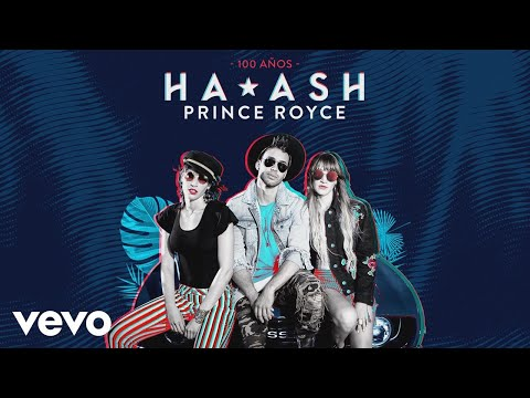 HA-ASH, Prince Royce - 100 Años (Cover Audio)