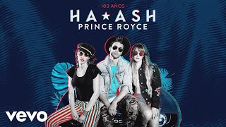 HA-ASH, Prince Royce - 100 Años (Cover Audio)