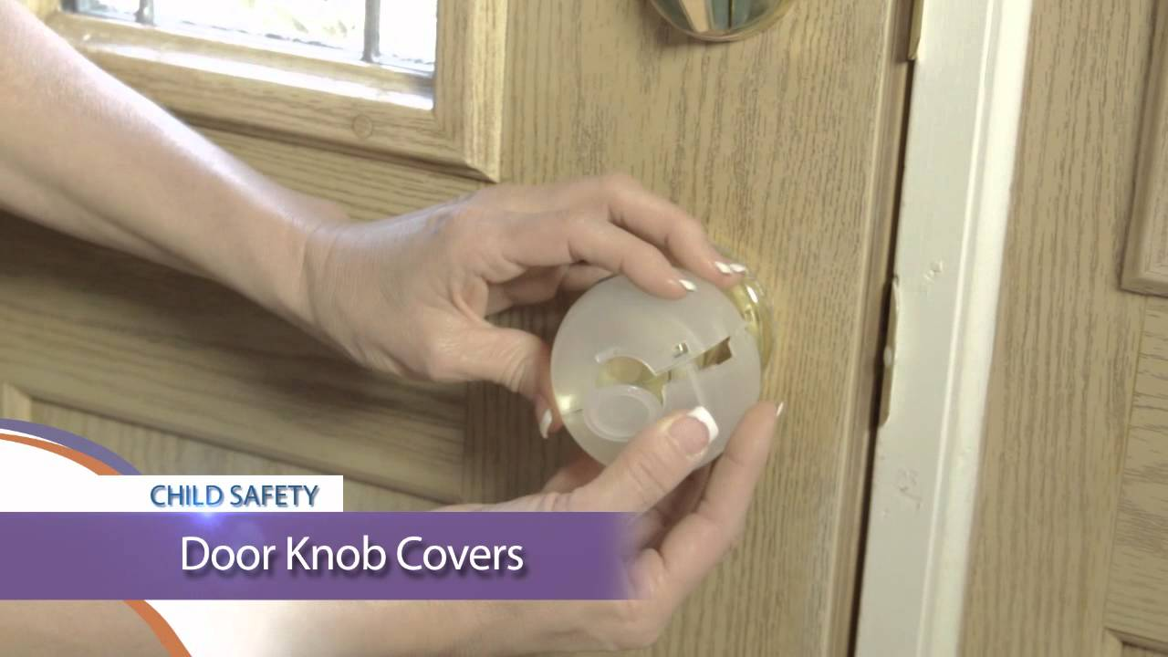 Child Safety Tip - Dreambaby Door Knob Covers [136] - YouTube