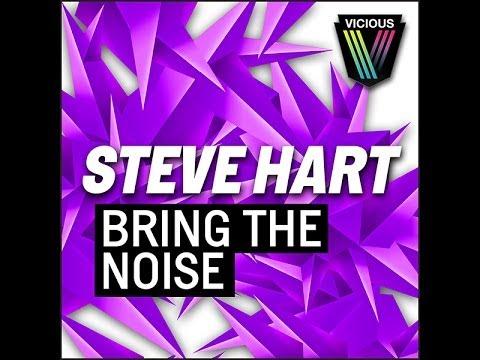 Steve Hart - Bring The Noise (Denzal Park Original Re-edit)