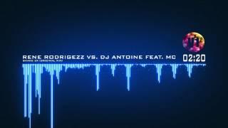 [V1] Rene Rodrigezz vs. DJ Antoine feat. Mc Yankoo - Shake 3X (Original Mix)