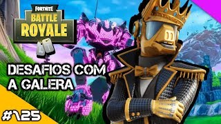FORTNITE-PASS CHALLENGES WITH GALERA-TEMPORADA X-Tag supporter: MURILOCAD-#125