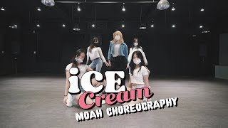 BLACKPINK - 'Ice Cream (with Selena Gomez)' || MOAH CHOREOGRAPHY || @대전 GB ACADEMY댄스 오디션 학원