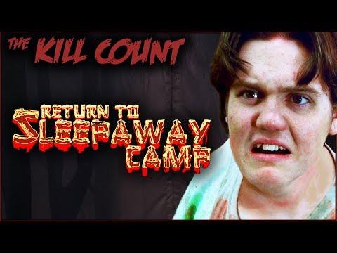 Return to Sleepaway Camp (2008) KILL COUNT