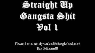 Straight Up Gangsta Shit vol 1 Chicago Mixtape 90