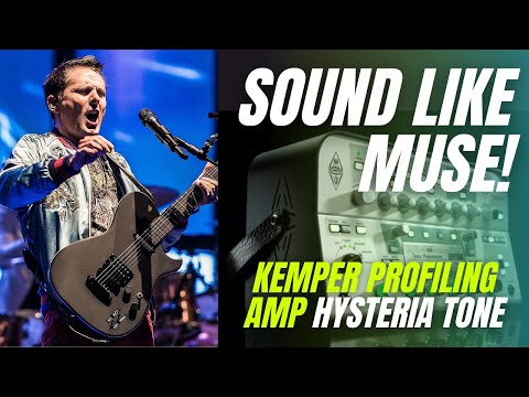 SOUND LIKE MUSE HYSTERIA (Kemper Profiler & More) GET THAT TONE EP 2