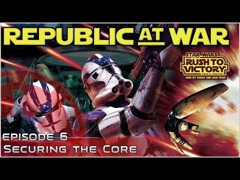Securing the Core - [Ep 6] Republic at War 1.2 - Empire at War Mod