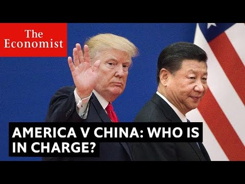 China v America: who is in charge?   The Economist