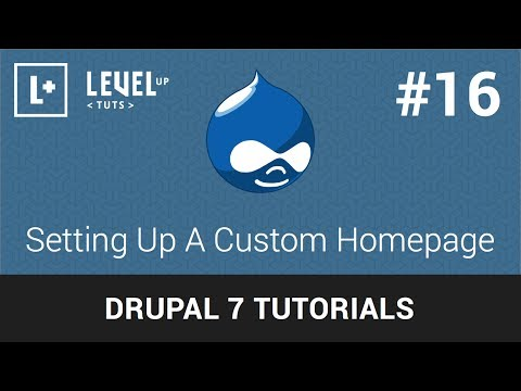 Drupal Tutorials #16 - Setting Up A Custom Homepage