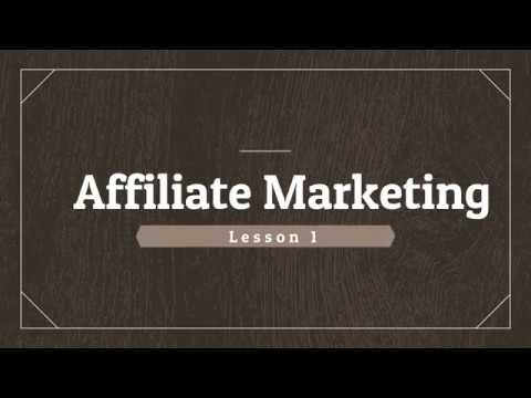 Lesson 1: What is Affiliate Marketing?
