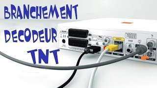 Branchement Decodeur TNT