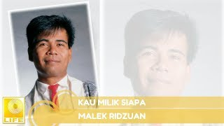 Download Mp3 Malek Ridzuan - Kau Milik Siapa