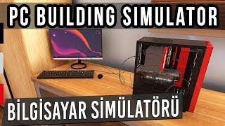 Format 20 Lİra! - Pc Building Simulator Erken Erişim İncelemesi
