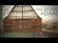 watch he video of Grasstunes - Fall In Love Again [Official Video]