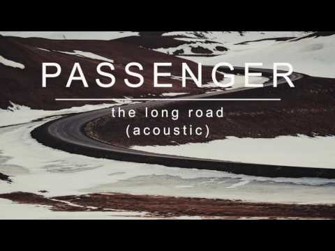 passenger-|-the-long-road-(acoustic)-(official-album-audio)