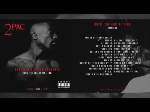 2Pac  Until the End of Time Original Album