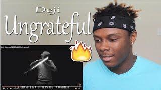 Deji - Ungrateful (Official Music Video) REACTION!