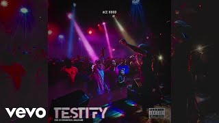 Ace Hood - Testify