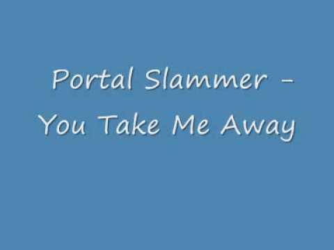 Portal Vs Junki Munki - You Take Me Away (Original Portal Slammer)