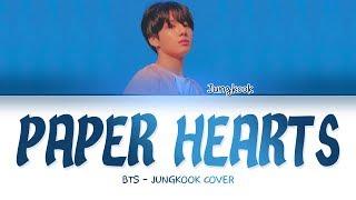 Скачать BTS JUNGKOOK PAPER HEARTS COVER LYRICS