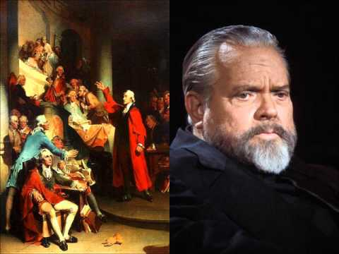 Orson Welles   Patrick Henry   Give Me Liberty Or Give Me Death