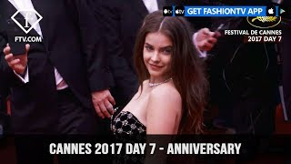 Cannes Film Festival 2017 Day 7 Part 2 - Anniversary | FTV.com