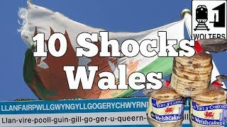 Visit Wales - 10 Things That SHOCK Tourists about Wales