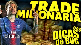 FIFA MOBILE 2020 - TRADE MILIONARIA