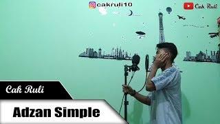 Download Mp3 Adzan Simple Mudah Ditiru   Versi Cak Ruli