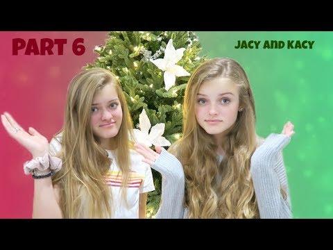 Did We Ruin Christmas? Part 6 ~ Jacy and Kacy