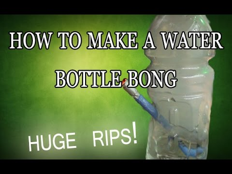 How to make a bong out of a bottle