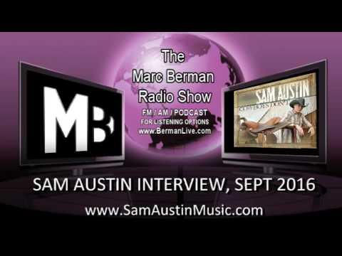 Sam Austin Interview On The Marc Berman Radio Show