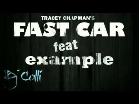 Fast Car - Tracey Chapman ft. Example [Kickstarts]