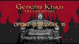 Genghis Khan @ The Reagan Library Preview