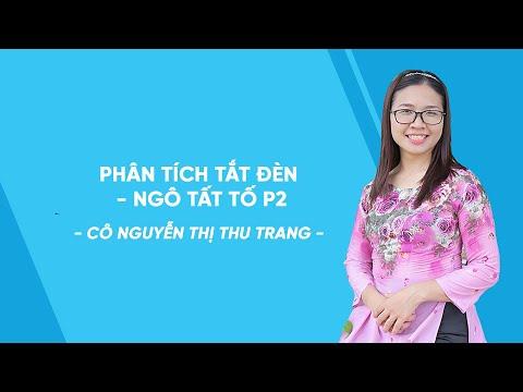 Phân tích Tắt đèn - Ngô Tất Tố P2- Ngữ văn lớp 8 - Cô Nguyễn Thị Thu Trang - HOCMAI