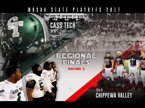 Detroit Cass Tech vs Chippewa Valley| MHSAA Div I Regional Final | Ghostface Hypemix| 11.10.17