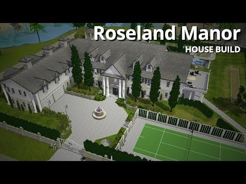 The Sims 3 House Building - Roseland Manor (w/ CaithlinSims)