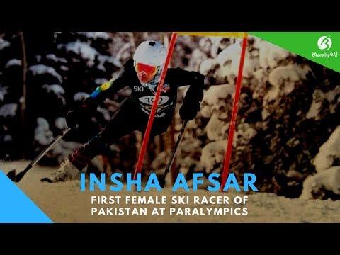Paralympics 2018: Insha Afsar - First Female Ski Racer of Pakistan