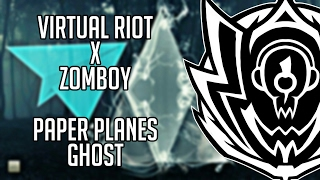 Virtual Riot x Zomboy - Paper Planes Ghost (Saikenstein Mashup)