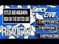 styles and nakamura sign on the dotted line Smackdown live review 6/5/18
