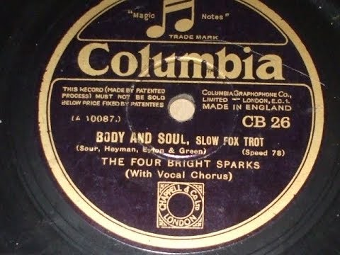 """Body & Soul"" Played by The Four Bright Sparks Columbia CB 26"