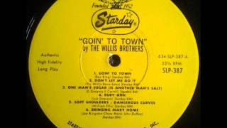 The Willis Brothers - Goin