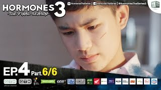 Hormones 3 The Final Season EP.4 Part 6/6
