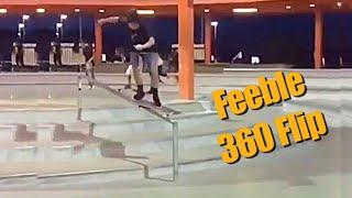 Feeble 360 Flip Out - MAJERgrams