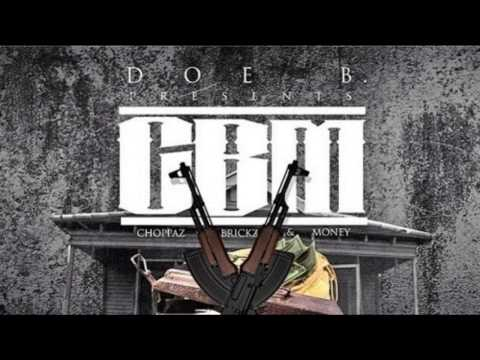 Doe B, Perry Boi & Goony Star - Choppaz Bricks & Money (Doe B Presents C.B.M.: Choppaz, Brickz & Mon